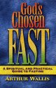 God's chosen fast - Arthur Wallis